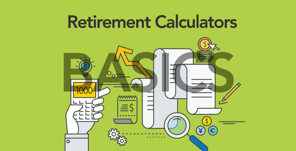 Retirement Calculator Basics